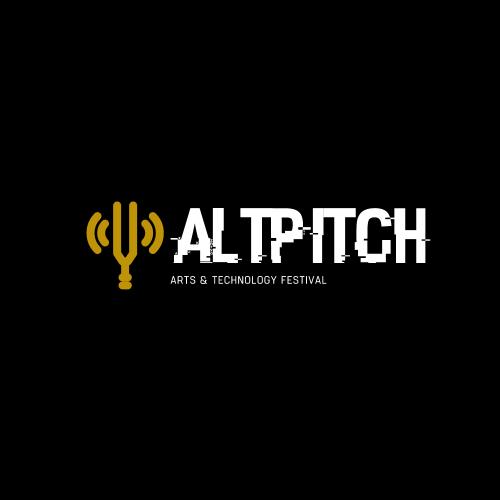 AltPitch Arts & Technology Festival